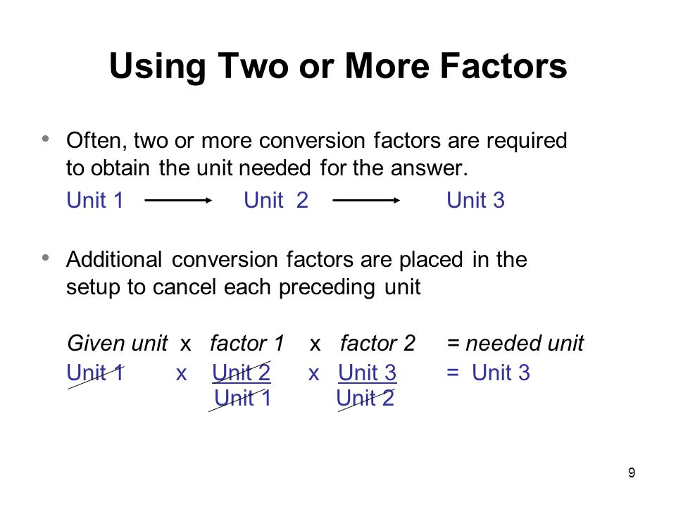 Using Two or More Factors