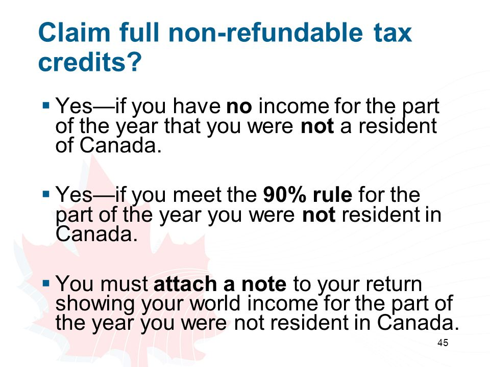 Claim full non-refundable tax credits
