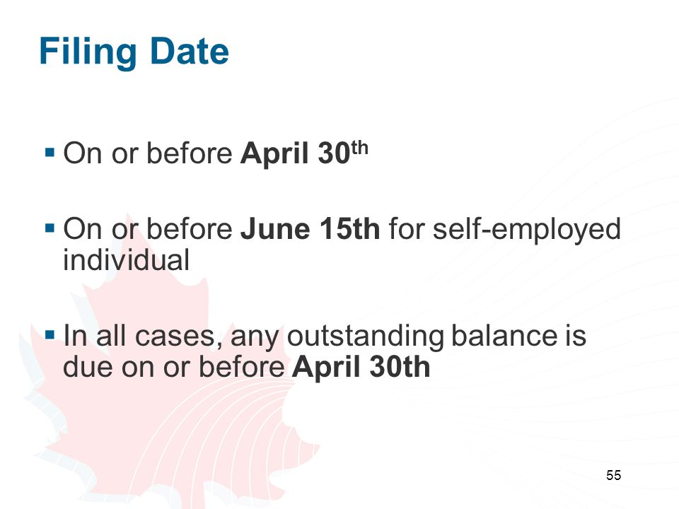 Filing Date On or before April 30th