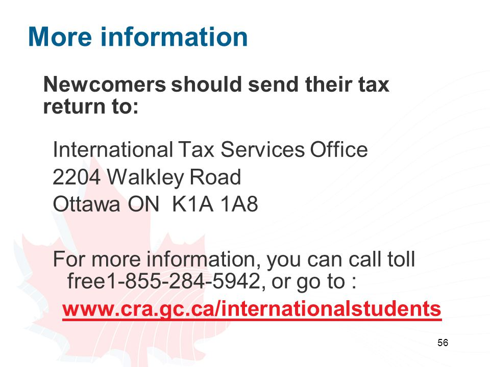 More information Newcomers should send their tax return to: