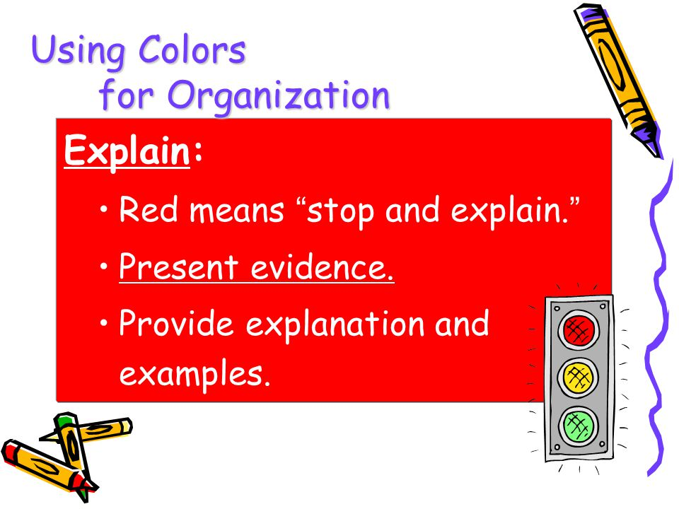 Using Colors for Organization