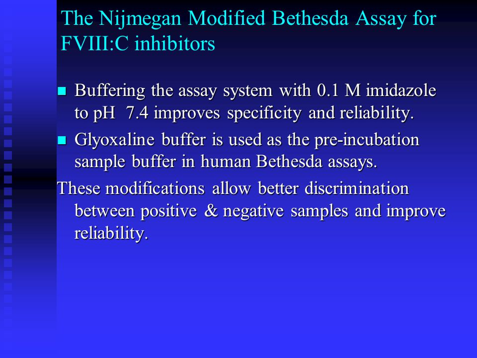 The Nijmegan Modified Bethesda Assay for FVIII:C inhibitors