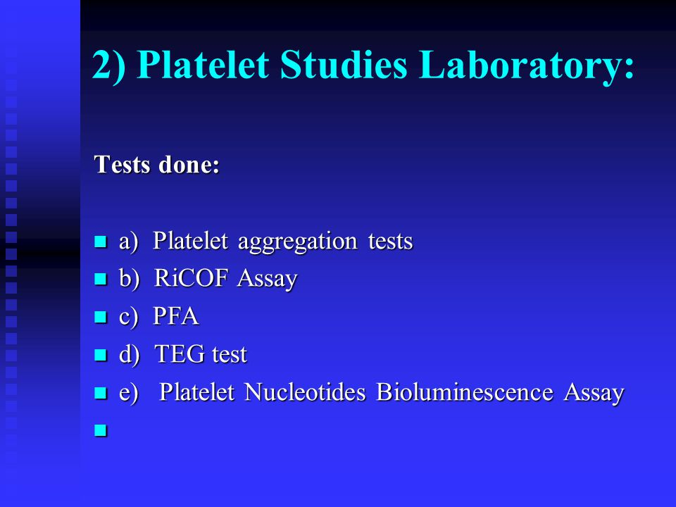 2) Platelet Studies Laboratory: