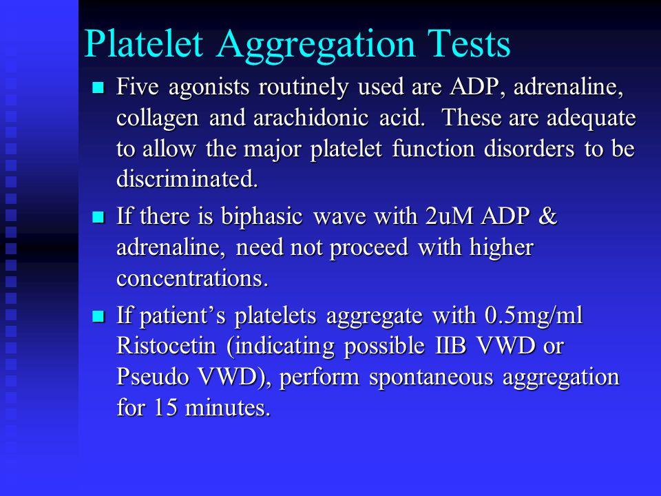 Platelet Aggregation Tests