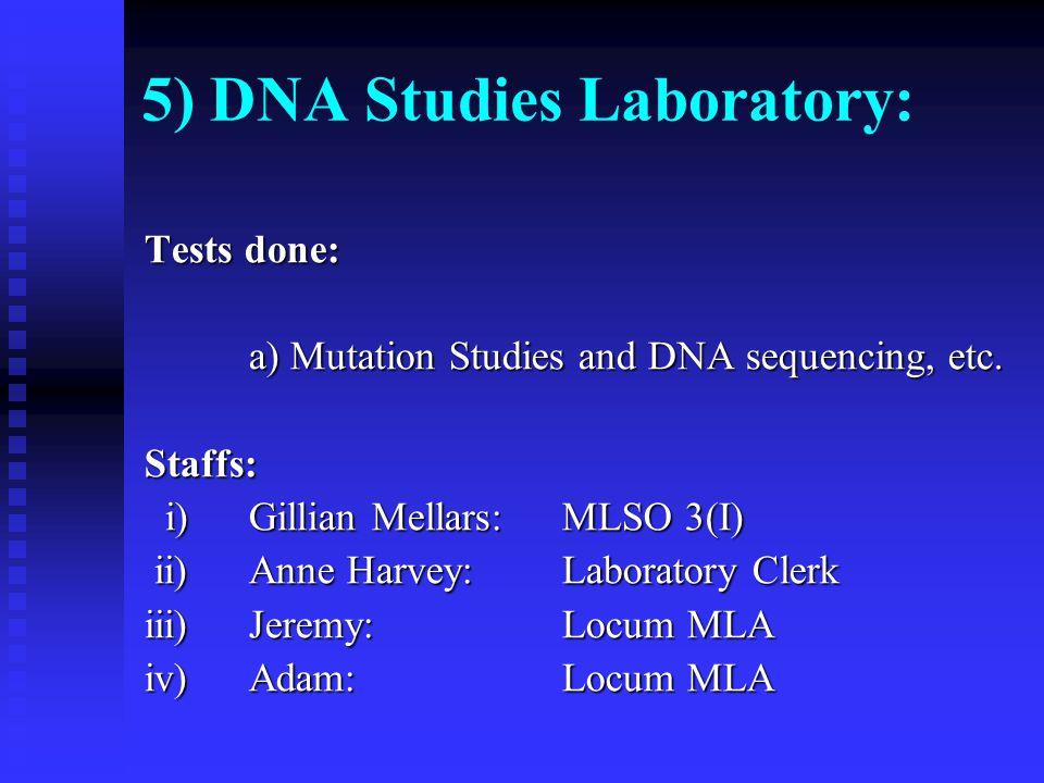 5) DNA Studies Laboratory: