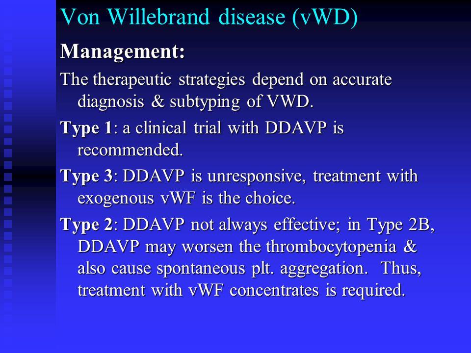 Von Willebrand disease (vWD)