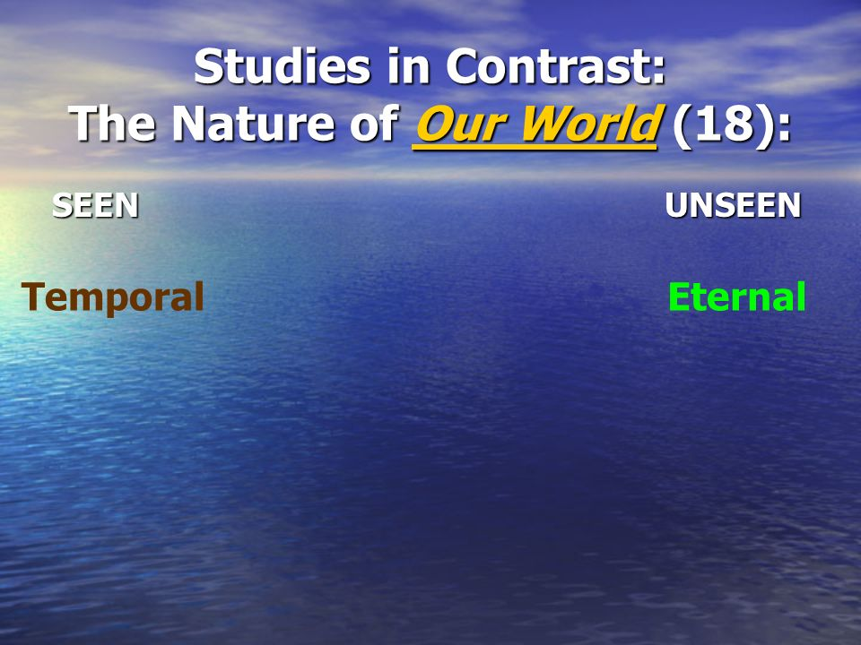 Studies in Contrast: The Nature of Our World (18):