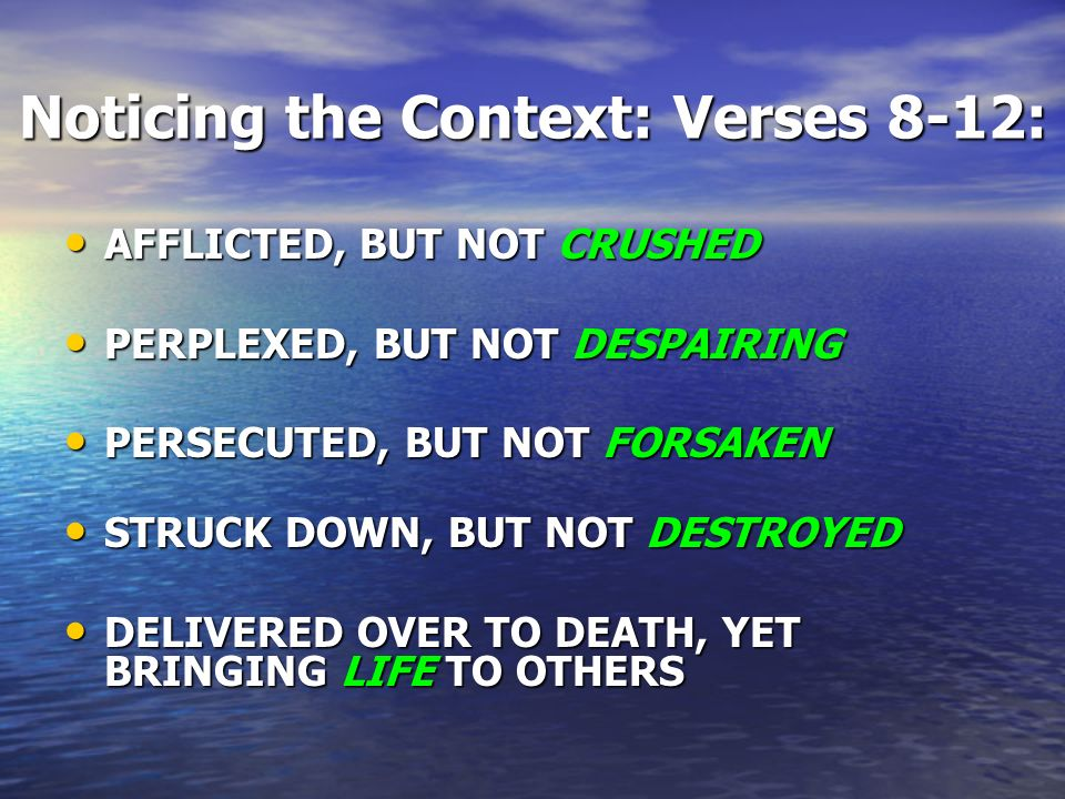 Noticing the Context: Verses 8-12: