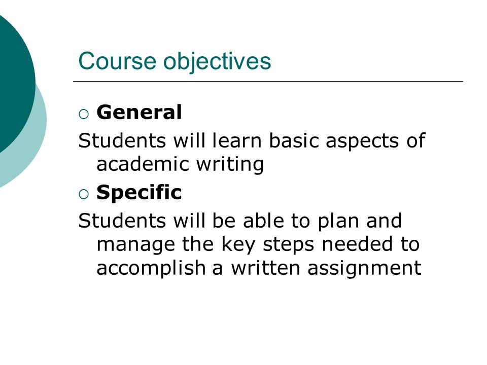 Course objectives General
