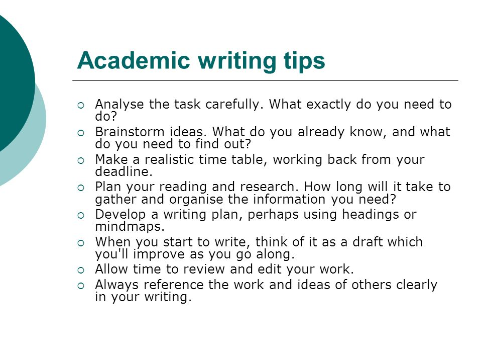 Academic writing tips Analyse the task carefully. What exactly do you need to do