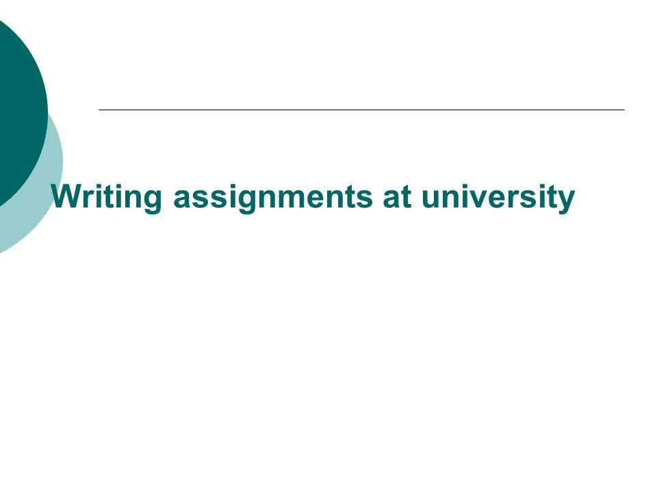 Writing assignments at university