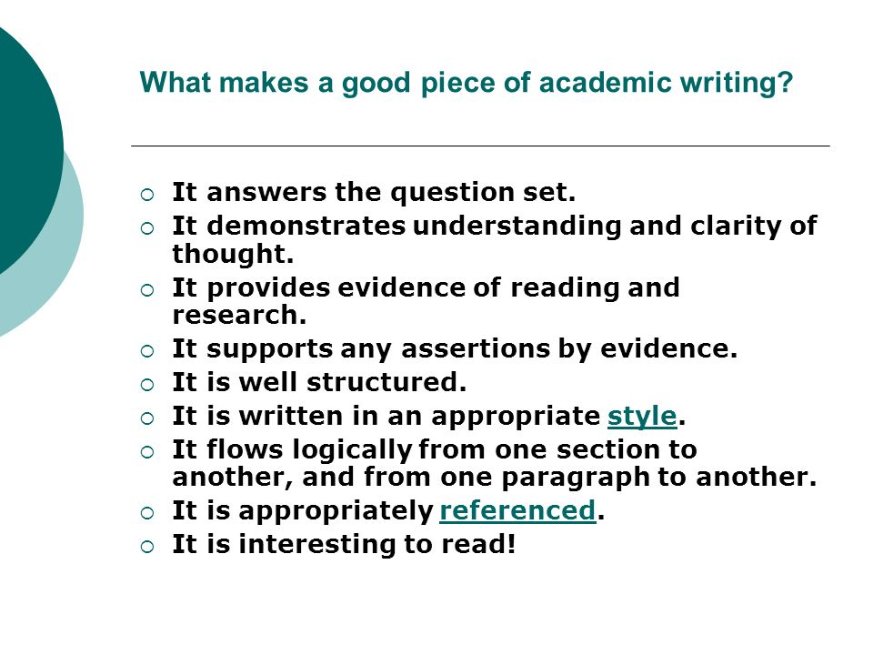 What makes a good piece of academic writing