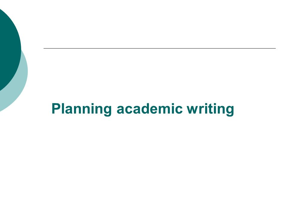 Planning academic writing