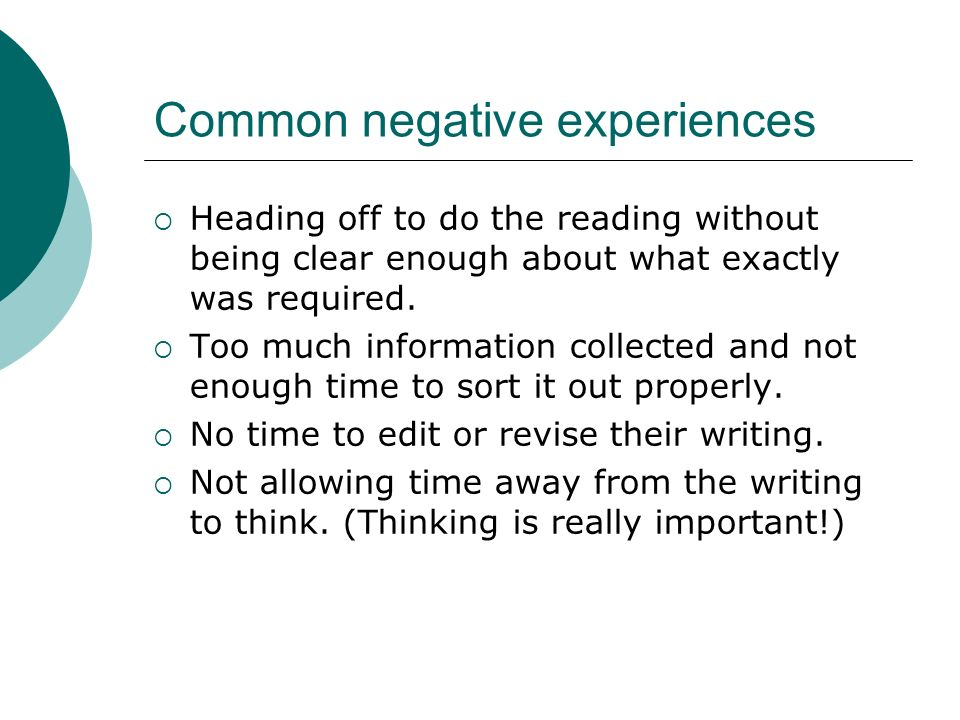 Common negative experiences