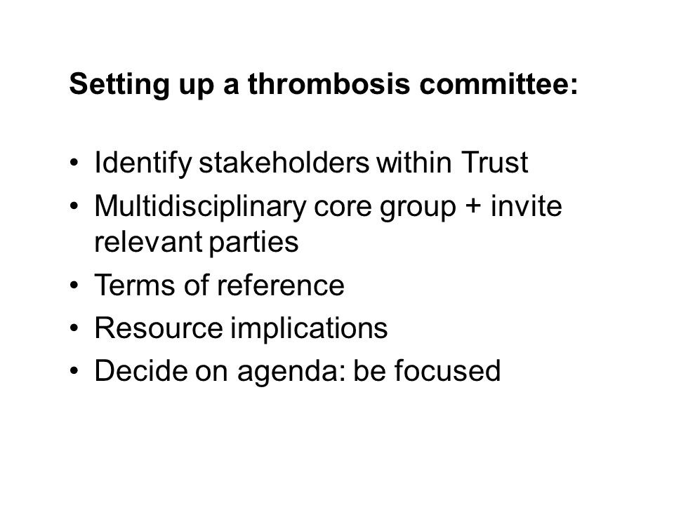 Setting up a thrombosis committee: