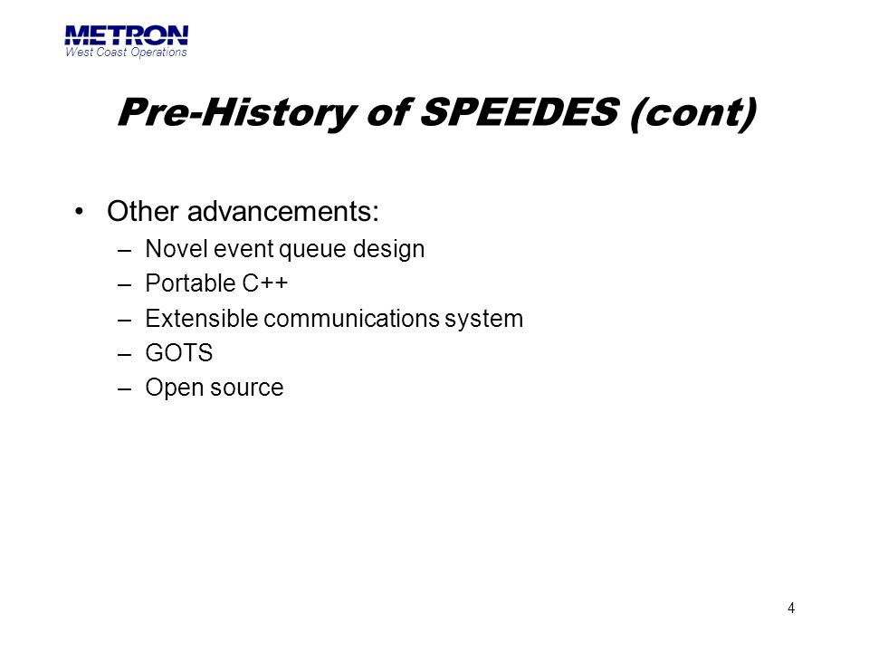 Pre-History of SPEEDES (cont)