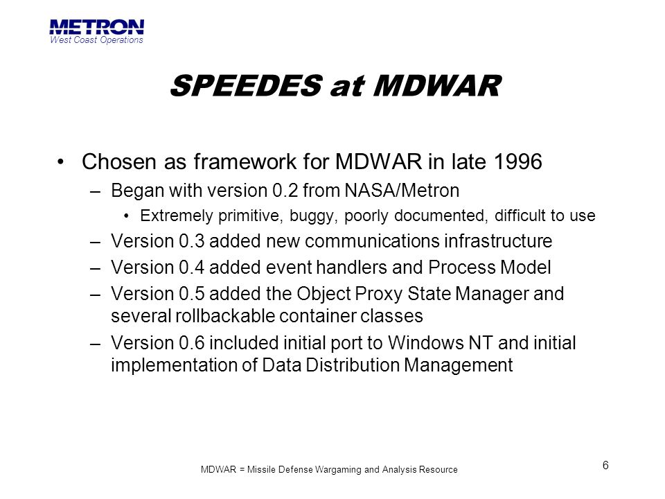MDWAR = Missile Defense Wargaming and Analysis Resource