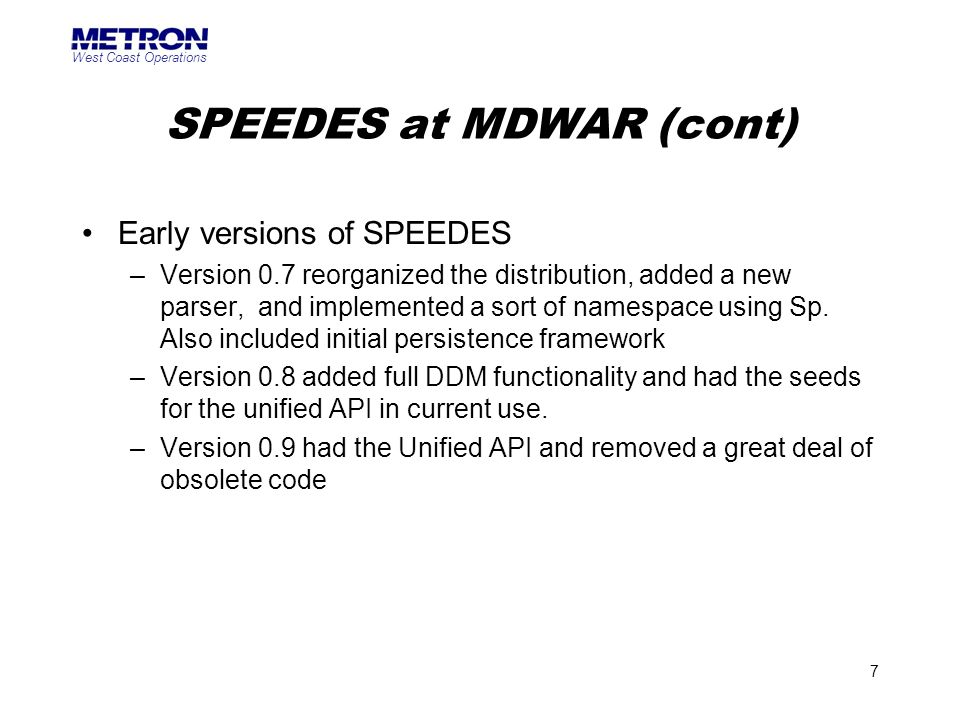 SPEEDES at MDWAR (cont)