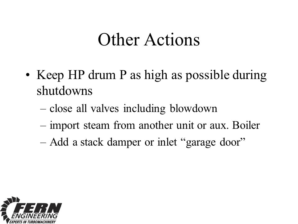 Other Actions Keep HP drum P as high as possible during shutdowns
