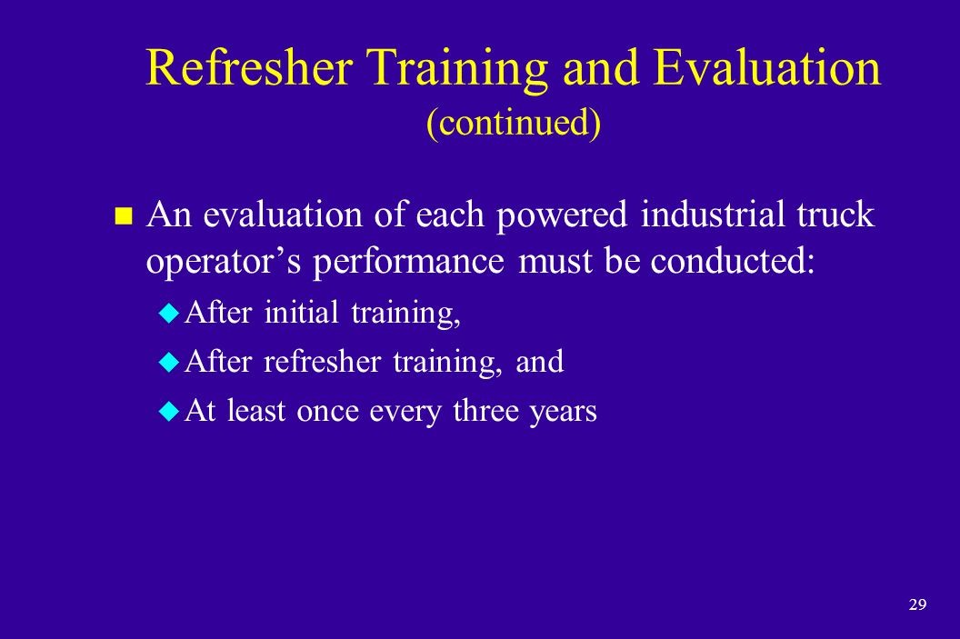 Refresher Training and Evaluation (continued)