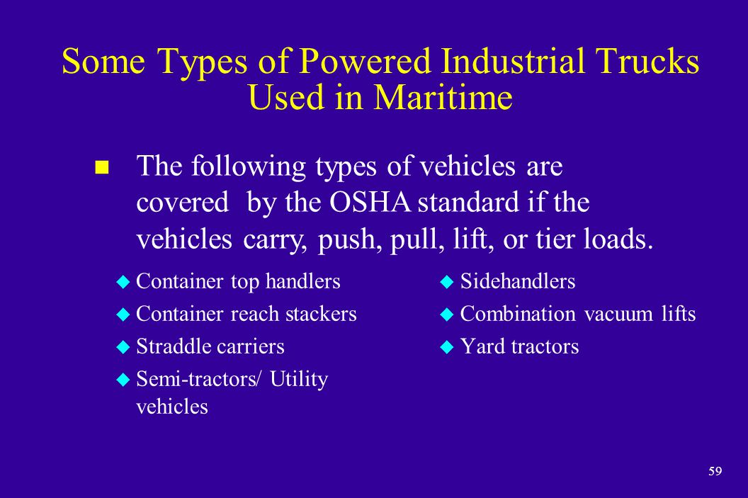 Some Types of Powered Industrial Trucks Used in Maritime