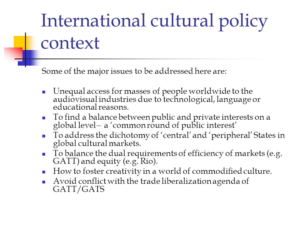 International cultural policy context