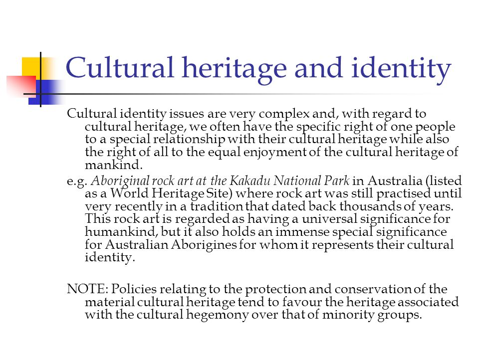 Cultural heritage and identity