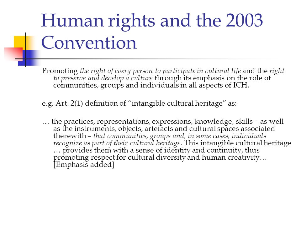 Human rights and the 2003 Convention