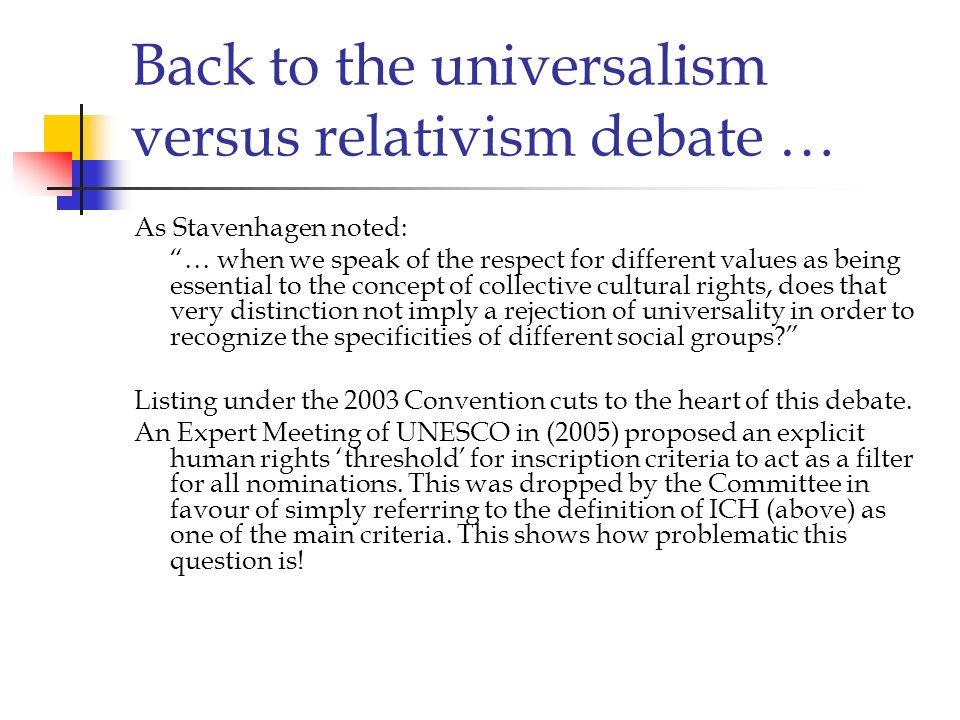 Back to the universalism versus relativism debate …