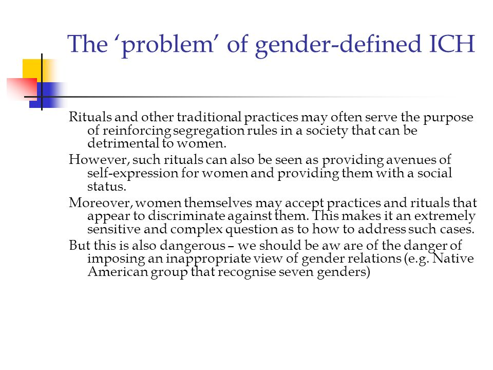 The 'problem' of gender-defined ICH