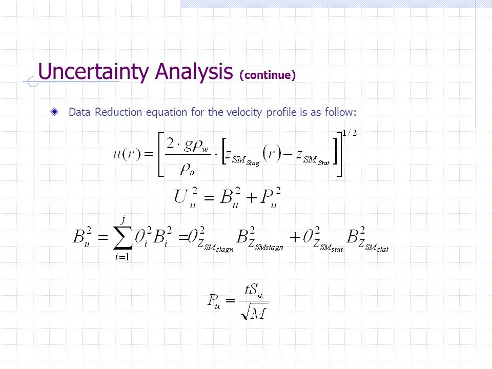 Uncertainty Analysis (continue)