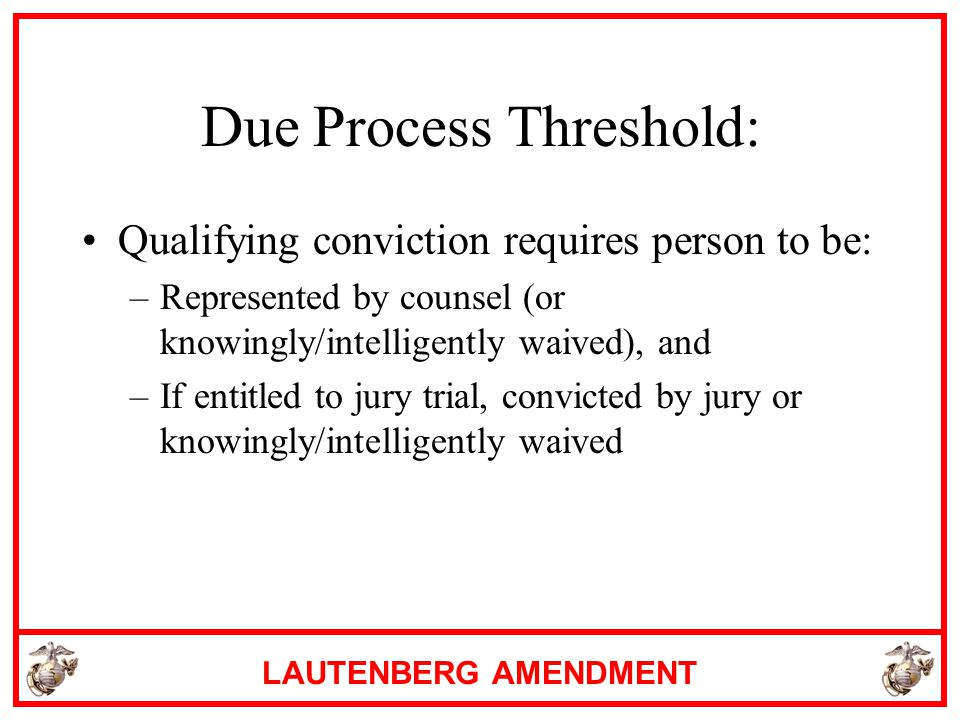 Due Process Threshold: