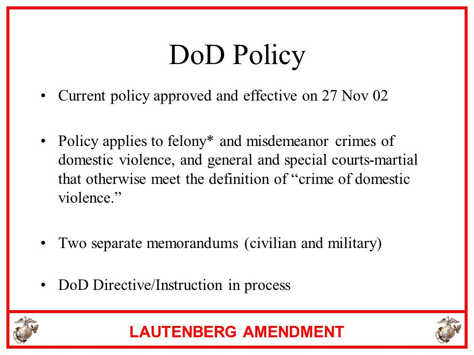 DoD Policy Current policy approved and effective on 27 Nov 02