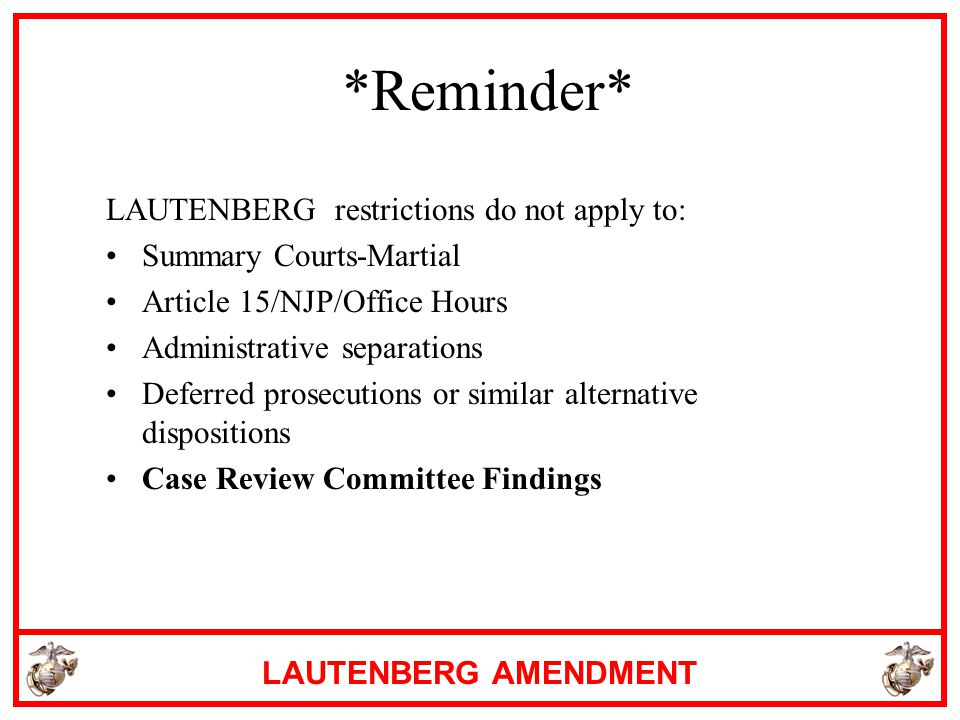 *Reminder* LAUTENBERG restrictions do not apply to: