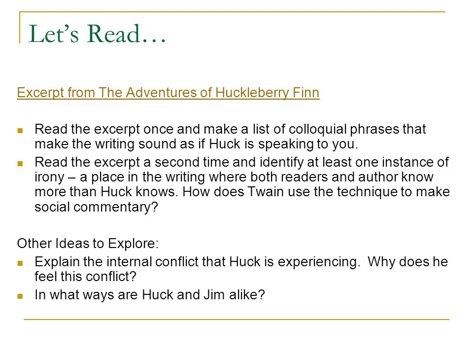 Let's Read… Excerpt from The Adventures of Huckleberry Finn