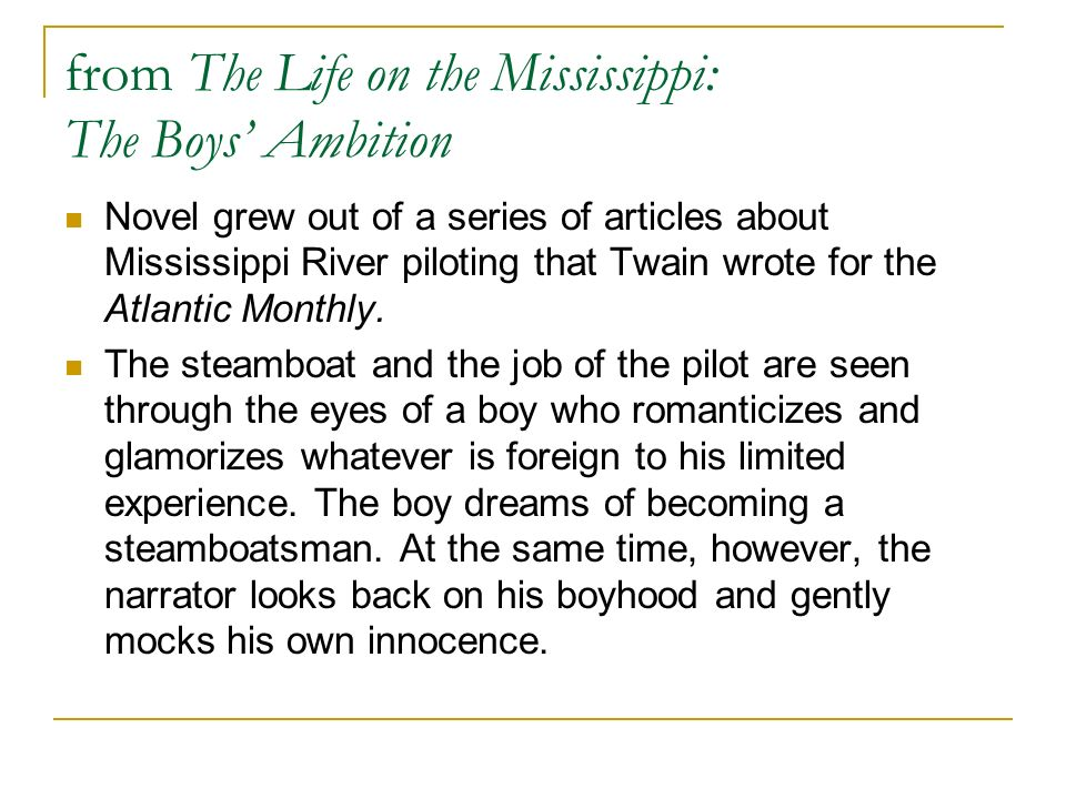 from The Life on the Mississippi: The Boys' Ambition