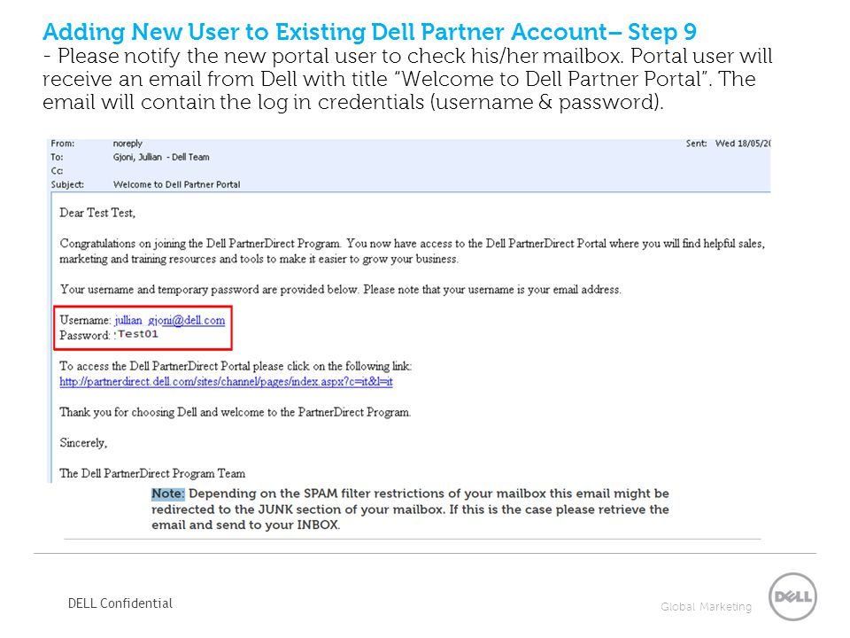 Adding New User to Existing Dell Partner Account– Step 9 - Please notify the new portal user to check his/her mailbox.