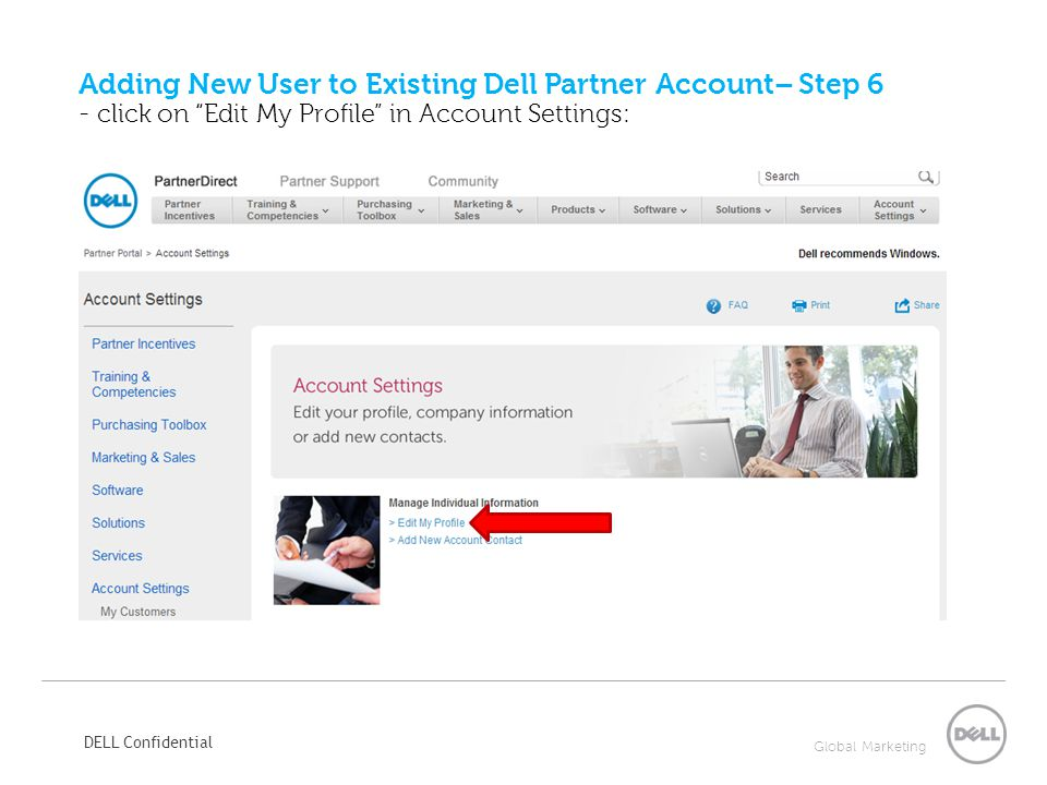 Adding New User to Existing Dell Partner Account– Step 6 - click on Edit My Profile in Account Settings: