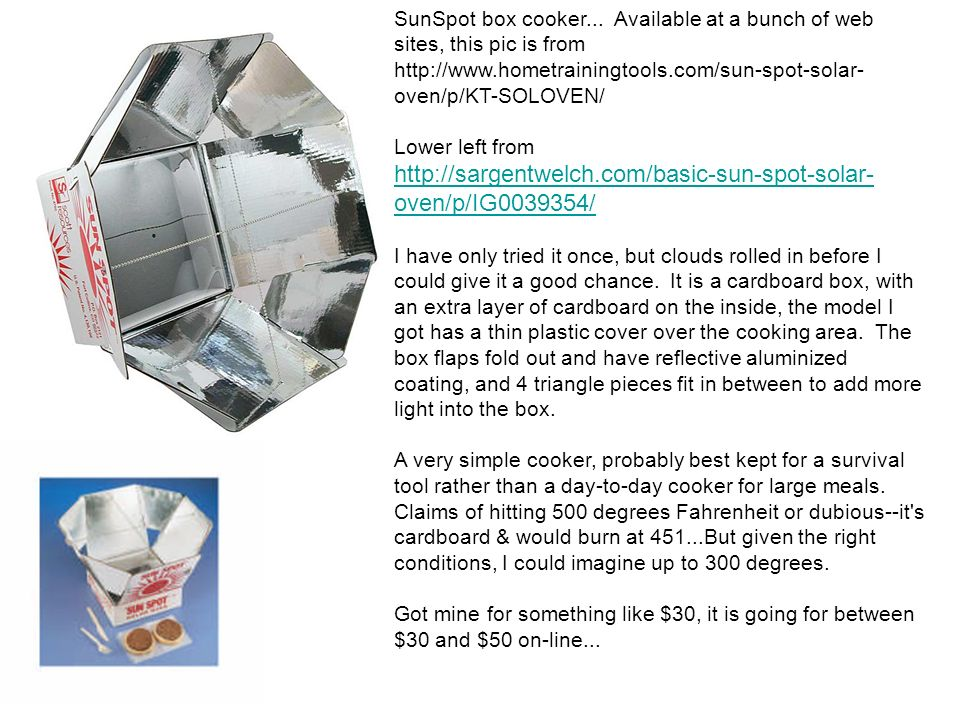 SunSpot box cooker... Available at a bunch of web sites, this pic is from