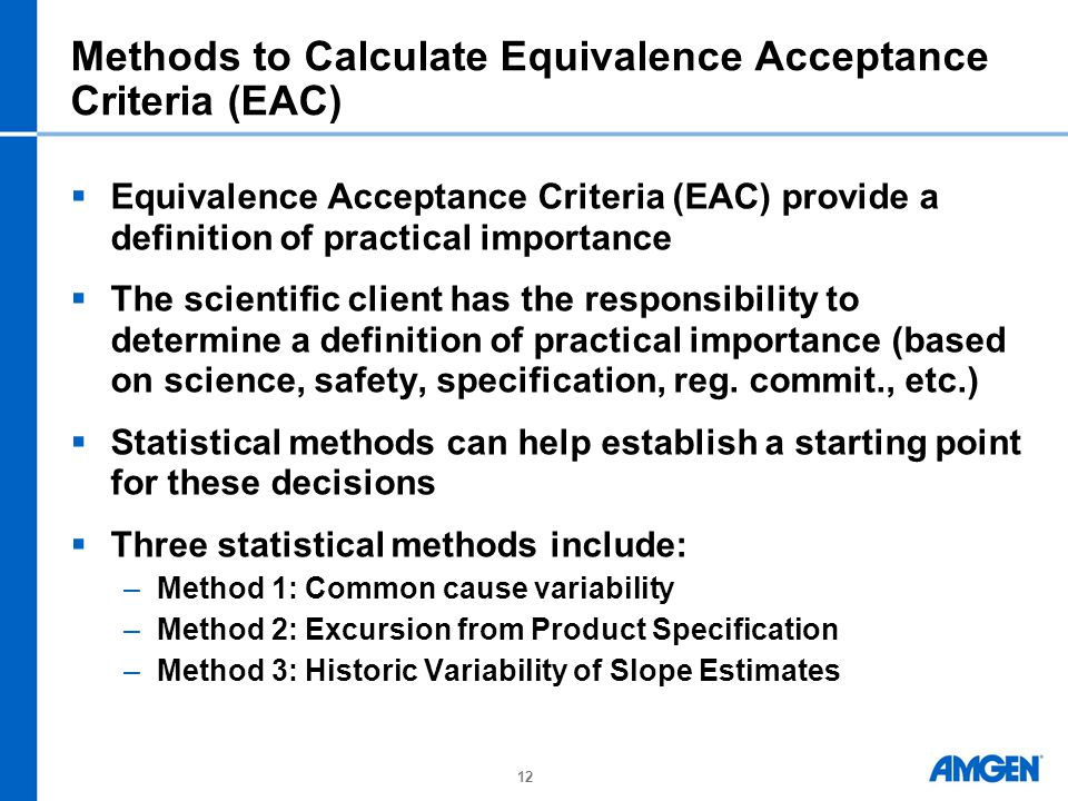 Methods to Calculate Equivalence Acceptance Criteria (EAC)