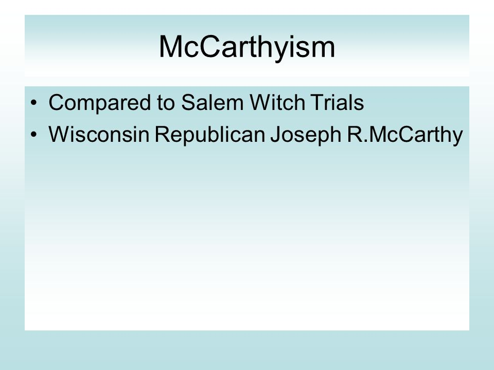 McCarthyism Compared to Salem Witch Trials
