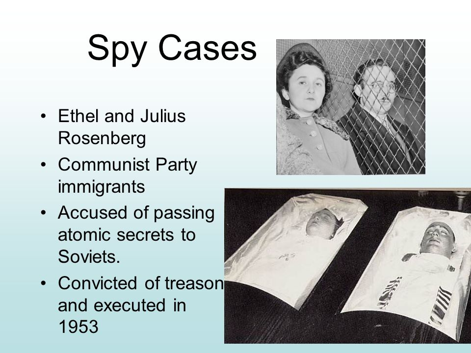 Spy Cases Ethel and Julius Rosenberg Communist Party immigrants
