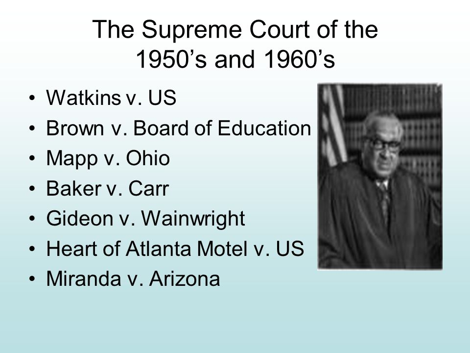 The Supreme Court of the 1950's and 1960's