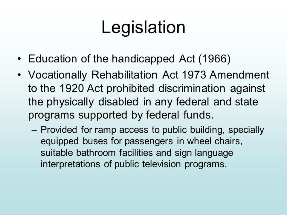 Legislation Education of the handicapped Act (1966)