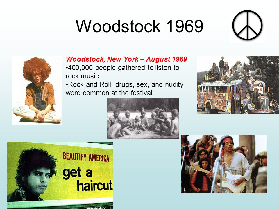 Woodstock 1969 Woodstock, New York – August 1969