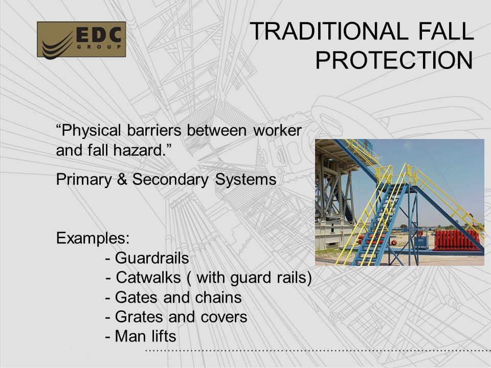 TRADITIONAL FALL PROTECTION