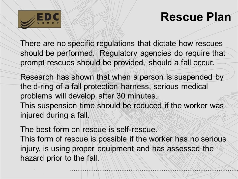 Rescue Plan There are no specific regulations that dictate how rescues