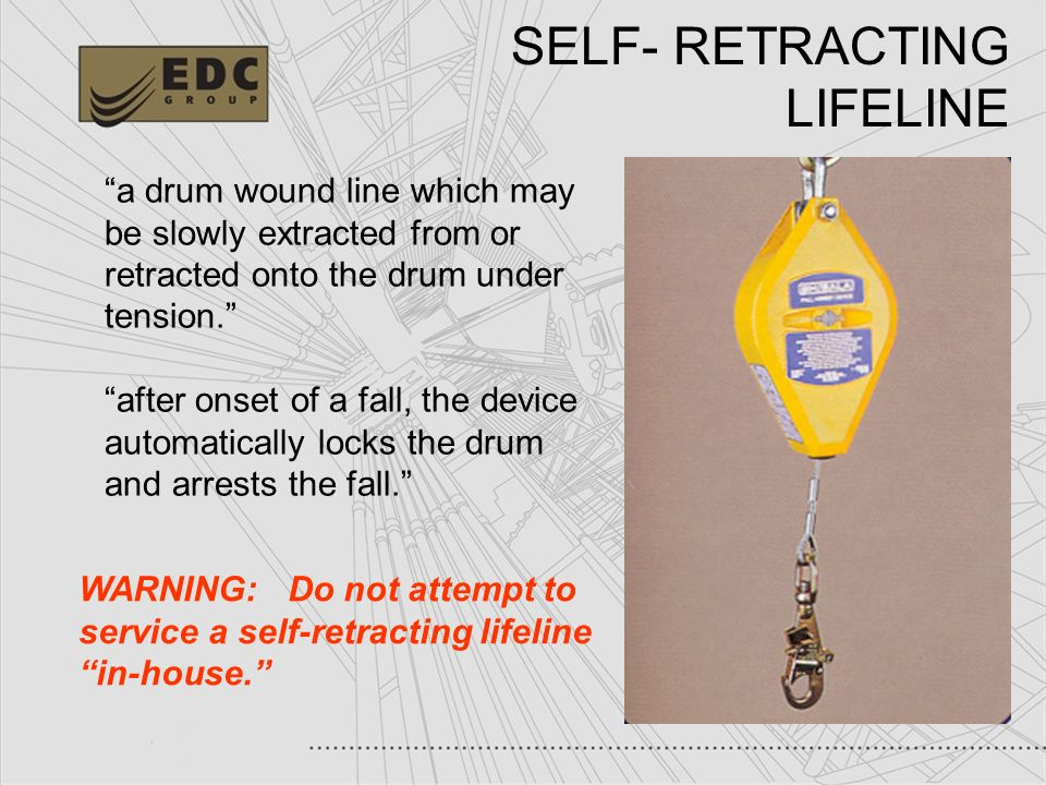 SELF- RETRACTING LIFELINE