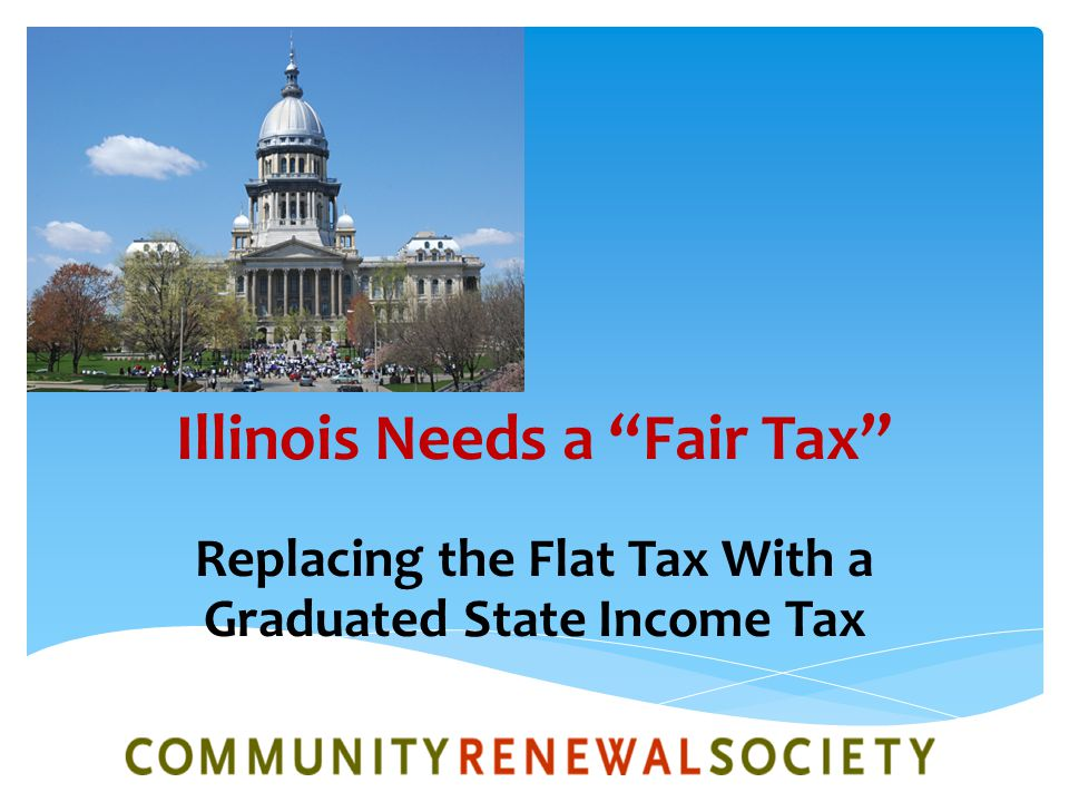 Illinois Needs a Fair Tax