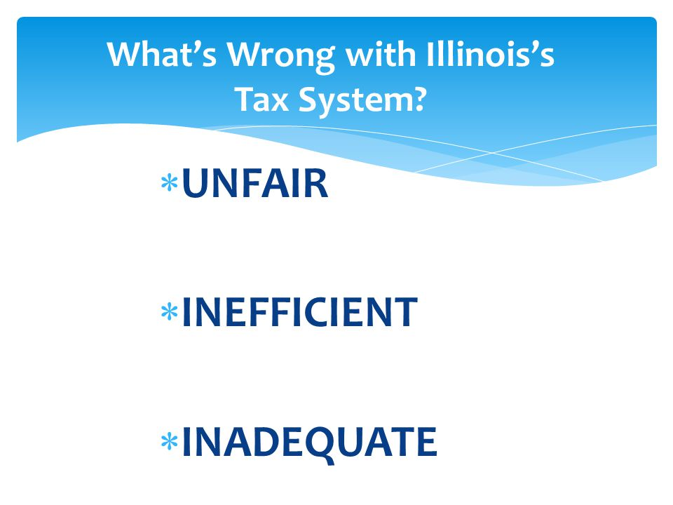 What's Wrong with Illinois's Tax System